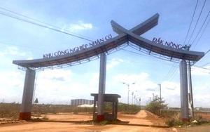 Đắk Nông: Tiếp tục xây dựng thêm khu công nghiệp hơn 4.200 tỷ đồng