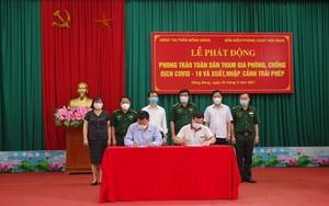 Lạng Sơn: Bộ đội biên phòng, chính quyền, nhân dân cam kết chống dịch và ngăn nhập cảnh trái phép