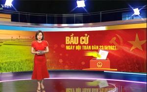 Bản tin Thời sự Dân Việt 21/5: Các tỉnh thành siết chặt phòng dịch, sẵn sàng cho ngày bầu cử