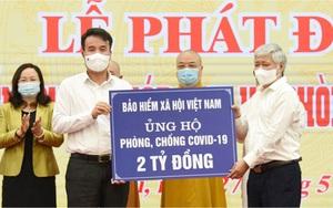 BHXH Việt Nam ủng hộ 2 tỷ đồng để chung tay đẩy lùi dịch bệnh Covid-19