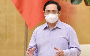Thủ tướng Phạm Minh Chính đưa ra yêu cầu với Bí thư, Chủ tịch tỉnh, thành trong công tác chống dịch