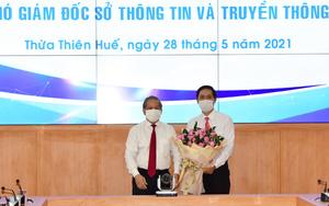 TT-Huế: Bổ nhiệm lãnh đạo chủ chốt các sở Công Thương, TT&TT và Văn phòng UBND tỉnh