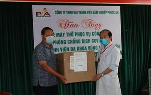 Covid-19: Một doanh nghiệp tặng 2 máy thở cho Bệnh viện Đa khoa vùng Tây Nguyên