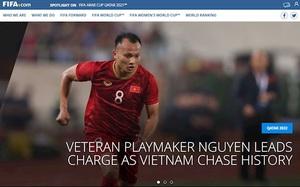 Tại sao trang chủ của FIFA ca ngợi Trọng Hoàng trước trận Việt Nam gặp Malaysia?