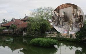 Chùa Nôm-ngôi chùa lưu giữ hồn quê Bắc bộ với bộ tượng bằng đất cổ xưa nhất Việt Nam