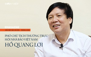 Nhà báo Hồ Quang Lợi: Dù công nghệ thay đổi ra sao, mấu chốt nghề báo vẫn là vì công lý và sự thật