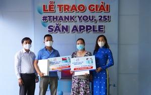 """Vinaphone Cà Mau trao thưởng lớn cho khách hàng trúng giải chương trình """"Thank you, 25 – săn Apple"""""""