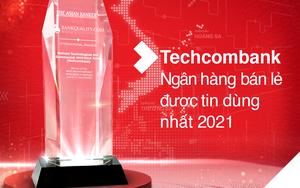 """Techcombank là """"Ngân hàng Bán lẻ được tin dùng nhất Việt Nam"""" và top 6 Châu Á Thái Bình Dương"""