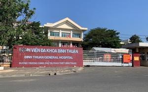 """Hơn 500 người """"trốn"""" khỏi Bệnh viện Đa khoa tỉnh Bình Thuận phải cách ly tại nhà 14 ngày"""