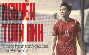 Tiền vệ Nguyễn Tuấn Anh: Hành trình đặc biệt của chàng trai mang trái tim lãng tử