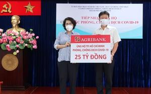 Agribank ủng hộ TP. Hồ Chí Minh 25 tỷ đồng phòng, chống dịch Covid-19