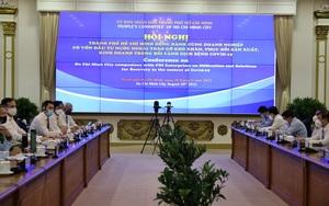 TP.HCM: Doanh nghiệp, hiệp hội nước ngoài lo ngại sản xuất đình trệ, mất dòng vốn FDI