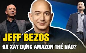 """Tỷ phú Jeff Bezos và đế chế Amazon: """"Hào quang và sóng gió"""" để đời"""