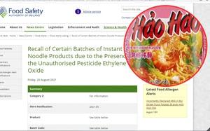 Từ việc mỳ Hảo Hảo bị thu hồi ở Ireland: Ethylene Oxide là chất gì? Vì sao bị cảnh báo nguy hiểm ở EU?