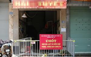 Hà Nội: Cận cảnh nơi phát hiện một người nhiễm Covid-19 tại chợ Long Biên