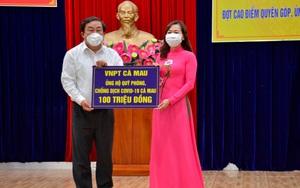 VNPT Cà Mau ủng hộ Quỹ phòng chống Covid-19 100 triệu đồng