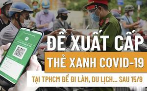 """Sở Y tế TP.HCM đề xuất cấp """"Thẻ xanh Covid-19"""" để đi làm, du lịch sau 15/9"""