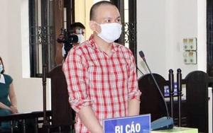 F0 làm lây lan dịch Covid-19 bị phạt 3 năm tù