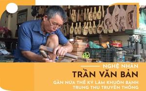 Nghệ nhân Trần Văn Bản: Gần nửa thế kỷ giữ nghề làm khuôn bánh trung thu truyền thống