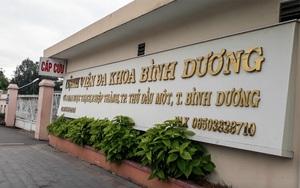 Lo ngại dịch lây lan, bệnh viện đa khoa tỉnh Bình Dương ngưng khám chữa bệnh, chỉ tiếp nhận cấp cứu