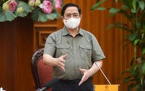 Thủ tướng Phạm Minh Chính: Cố gắng từ nay đến 30/9 sẽ từng bước nới lỏng giãn cách xã hội có kiểm soát