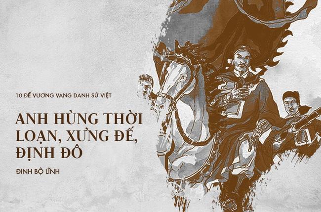 10 vị vua đánh trận nổi danh sử Việt, khiến ngoại bang kinh sợ - Ảnh 5.