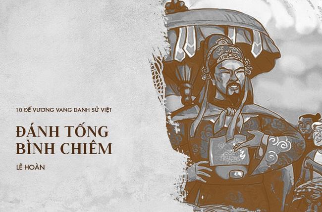 10 vị vua đánh trận nổi danh sử Việt, khiến ngoại bang kinh sợ - Ảnh 6.