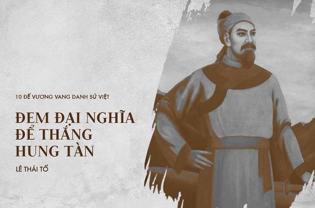 10 vị vua đánh trận nổi danh sử Việt, khiến ngoại bang kinh sợ - Ảnh 8.