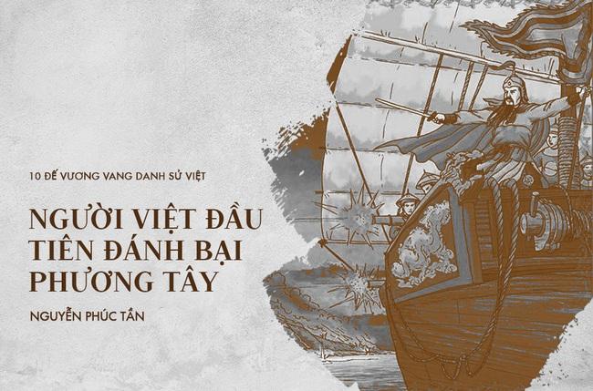 10 vị vua đánh trận nổi danh sử Việt, khiến ngoại bang kinh sợ - Ảnh 9.