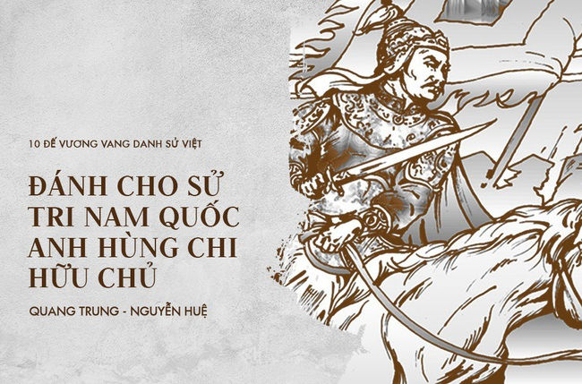 10 vị vua đánh trận nổi danh sử Việt, khiến ngoại bang kinh sợ - Ảnh 10.