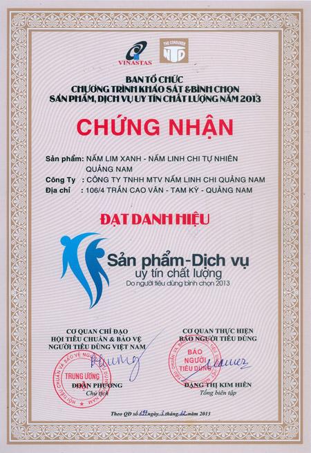 """Danh hiệu """"Sản phẩm - Dịch vụ uy tín chất lượng do người tiêu dùng bình chọn 2013"""" của Công ty TNHH MTV Nấm linh chi Quảng Nam."""