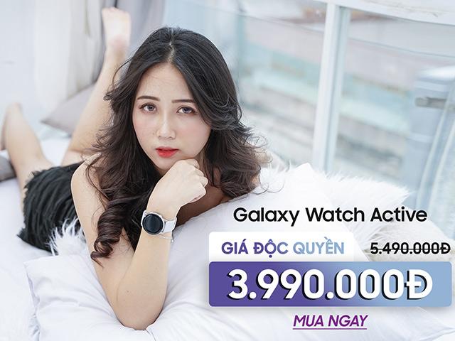 """Sau Galaxy Watch, đến lượt """"anh em"""" Galaxy Watch Active giảm sốc đến 30%"""