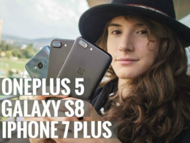 Video: Đọ camera giữa bộ ba Galaxy S8, iPhone 7 Plus và OnePlus 5