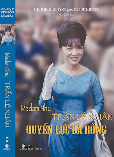 Madam Nhu Trần Lệ Xuân - Quyền lực Bà Rồng by Monique Brinson Demery 150588553752095-693