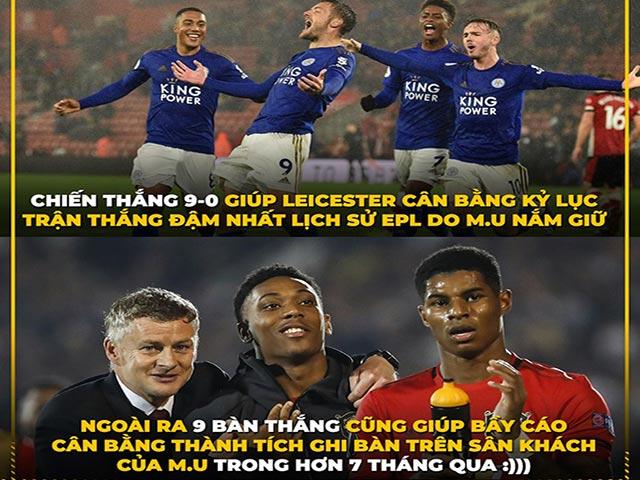 """Ảnh chế: Leicester thắng """"hủy diệt"""", cân bằng kỷ lục của MU"""
