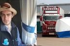 Tiết lộ thông tin sốc về tài xế container chở 39 người chết ở Anh