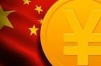 Trung Quốc sẽ có tiền kỹ thuật số trong 2 tháng tới?