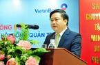 """Chủ tịch Vietinbank:  """"Ngân hàng buộc phải tăng vốn từ cổ đông"""""""