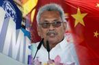 """Sri Lanka """"xa lánh"""" IMF, tìm đến Trung Quốc để vay tiền"""