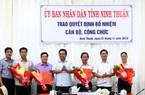 Ninh Thuận: Bổ nhiệm, điều động nhiều lãnh đạo chủ chốt