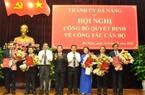 Đà Nẵng có tân Trưởng ban Nội chính, Trưởng ban Tổ chức Thành ủy