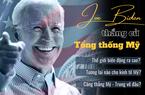 Joe Biden đắc cử Tổng thống Mỹ thứ 46: nước Mỹ sẽ ra sao? Thế giới sẽ ra sao?