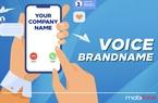 Lộ diện cách quảng bá doanh nghiệp mới nhờ dịch vụ VOICE BRANDNAME của MobiFone