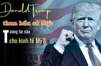 """Trump thất bại trong bầu cử Mỹ: Kinh tế Mỹ ra sao? Ai """"mạnh tay"""" với Trung Quốc?"""
