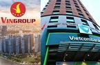 Thông tin dồn dập, VietcomBank đua cùng Vingroup của tỷ phú Phạm Nhật Vượng