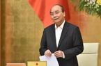 Thủ tướng Nguyễn Xuân Phúc: Bộ trưởng Bộ Tài chính báo cáo tôi khả năng sẽ vượt thu ngân sách