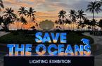 """Đảo Ngọc Phú Quốc đón Giáng sinh với triển lãm ánh sáng """"Save the Oceans"""""""