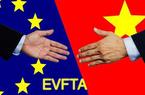 Hiệp định EVFTA và EVIPA giữa Việt Nam - EU được thông qua