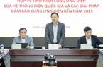 EVN yêu cầu các nhà máy điện đảm bảo cung ứng điện trong mùa khô