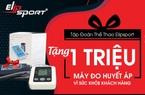 """Tặng 1 triệu máy đo huyết áp - chương trình """"khủng"""" tháng 5 từ Elipsport"""